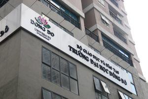 Ai 'mở đường' cho ĐH Đông Đô đào tạo văn bằng 2 trái phép?