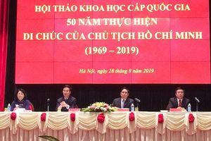 Di chúc của Chủ tịch Hồ Chí Minh vẫn là ánh sáng soi đường, là niềm tin tất thắng cho sự nghiệp cách mạng nước ta