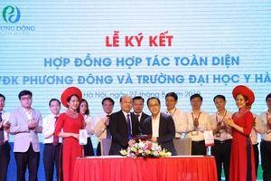 Bệnh viện Đa khoa Phương Đông cùng Đại học Y Hà Nội hợp tác toàn diện chuyên sâu về y tế