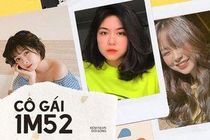 Hội những 'cô gái 1m52' phiên bản đời thực: Người phá đảo MXH Trung, người gây sốt vì dậy thì thành công
