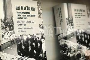 Liên bang Nga - Việt Nam công bố tư liệu quý về Hội nghị Giơnevơ năm 1954
