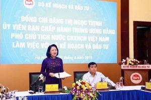 Phó Chủ tịch nước Đặng Thị Ngọc Thịnh làm việc với ngành kế hoạch và đầu tư