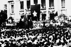 Tiếp bước với niềm tin và sức mạnh của Cách mạng Tháng Tám