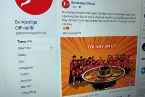 Fanpage của Bundesliga chúc Việt Nam ăn lẩu Thái Lan