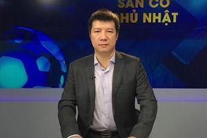 BLV Quang Huy: 'ĐT Việt Nam từ hòa đến thắng trước ĐT Thái Lan'