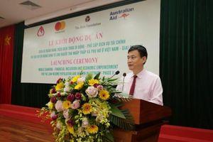 Cung cấp các dịch vụ tài chính số phục vụ hộ nghèo và phụ nữ