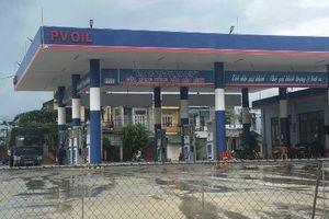 Thanh Hóa: Hàng loạt cửa hàng xăng dầu không đảm bảo điều kiện kinh doanh