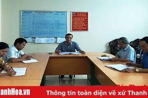 Tăng cường công tác kiểm tra, giám sát, hạn chế vi phạm ở Đảng bộ huyện Thọ Xuân
