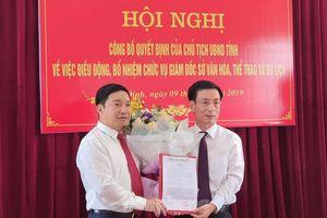 Nam Định bổ nhiệm Giám đốc Sở Văn hóa - Thể thao và Du lịch