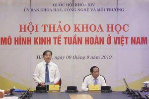 Việt Nam cần bắt nhịp xu thế kinh tế tuần hoàn