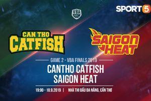 VBA Finals 2019 Game 2: Saigon Heat đứng trước khả năng trắng tay ngay tại sân nhà Cantho Catfish