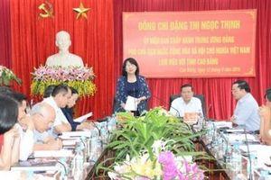 Phó Chủ tịch nước thăm và làm việc với lãnh đạo chủ chốt tỉnh Cao Bằng