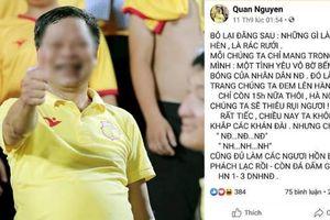 Viết thư xin lỗi, Hội trưởng Hội CĐV Nam Định bị bóc mẽ hùa theo người đốt pháo