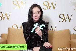 Dương Mịch tiết lộ điều ước sinh nhật năm 2019, khẳng định cuộc sống của bản thân rất nhạt nhẽo