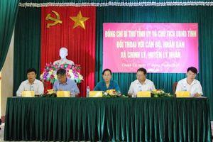Bí thư Tỉnh ủy Hà Nam đối thoại với cán bộ, nhân dân xã Chính Lý