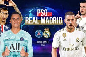 Đội hình dự kiến PSG - Real Madrid: Kelor Navas chạm trán đội bóng cũ