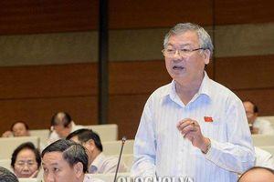 Ông Hồ Văn Năm bị cho thôi làm nhiệm vụ Đại biểu Quốc hội