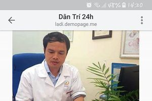 Bác sỹ 'ngã ngửa' khi thấy ảnh mình chềnh ềnh trên trang web bán thuốc bổ thận