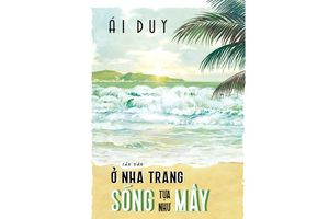Ở Nha Trang sóng tựa như mây