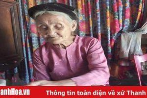 Thanh Hóa: Cụ bà 83 tuổi lên UBND xã xin… thoát nghèo