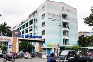 TP. Hồ Chí Minh: Phát hiện nhiều sai phạm tại Bệnh viện Trưng Vương