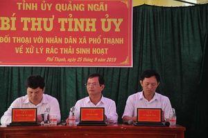 Bí thư Tỉnh ủy Quảng Ngãi xin lỗi người dân về việc nhà máy xử lý rác gây ô nhiễm