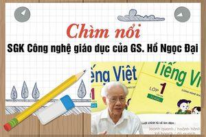 40 năm chìm nổi, số phận SGK của GS Hồ Ngọc Đại sẽ ra sao?