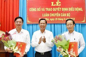 Bến Tre triển khai quyết định nhân sự của Thủ tướng