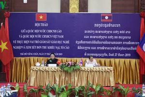 Hội thảo chuyên đề chia sẻ kinh nghiệm giữa Quốc hội Việt Nam – Lào