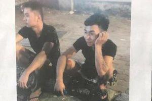 Truy tìm 2 nghi phạm trong vụ án nam sinh viên chạy Grab bị sát hại