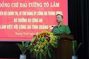 Bộ trưởng Công an làm việc với tỉnh Quảng Nam