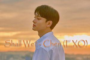 'Shall We' của Chen (EXO) chính thức lên sóng: Chuẩn hiệu 'king vocal' không lệch vào đâu
