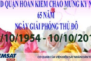 UBND quận Hoàn Kiếm - Hà Nội chào mừng 65 năm ngày Giải phóng Thủ đô 10 - 10
