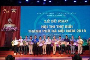 86 thí sinh xuất sắc đạt giải Hội thi thợ giỏi TP Hà Nội năm 2019