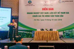 Doanh nghiệp thúc đẩy liên kết, đưa nông sản Việt tham gia chuỗi giá trị toàn cầu