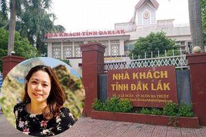 Vụ nữ trưởng phòng mạo danh: Tỉnh ủy Đắk Lắk chỉ mới xác minh... tại chỗ