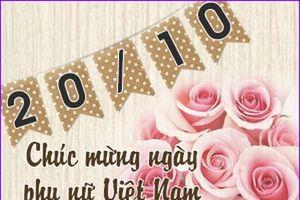 Lời chúc mừng 20/10 hay nhất dành cho mẹ, cô giáo, vợ và người yêu