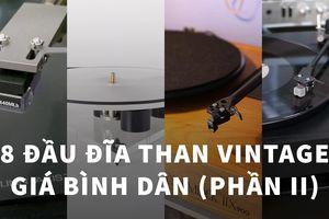 8 đầu đĩa than vintage bình dân bạn không nên bỏ qua (Phần II)