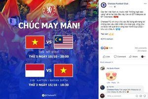 Fanpage của CLB Chelsea gửi lời chúc đến đội tuyển Việt Nam