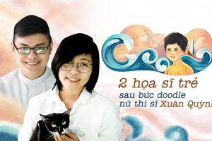 Gặp gỡ nhóm họa sĩ 2 người đứng sau bức vẽ Xuân Quỳnh trên trang chủ Google