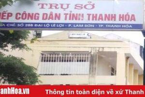 Tỉnh Thanh Hóa ban hành Nội quy tiếp công dân tại Trụ sở Tiếp công dân tỉnh