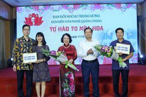 Ban Đối ngoại Trung ương tổ chức Hội diễn văn nghệ kỷ niệm 70 năm ngày truyền thống