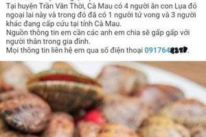 Sở NN&PTNT Cà Mau thông tin việc kiểm tra vụ 'ăn sò lụa đỏ tử vong'