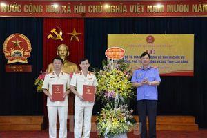 Bổ nhiệm Viện trưởng, viện phó Viện KSND tỉnh Cao Bằng