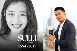 Phillip Nguyễn lên tiếng chia sẻ về những áp lực của nghệ sĩ Hàn sau vụ Sulli tự tử vì trầm cảm