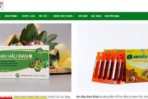 Cẩn trọng với thông tin quảng cáo thực phẩm bảo vệ sức khỏe An Hầu Đan Kids, An Hầu Đan trên một số website