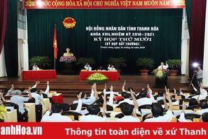 Kỳ họp thứ 10, HĐND tỉnh khóa XVII: Quyết nghị nhiều nội dung quan trọng