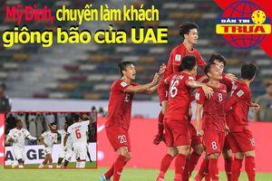 Mỹ Đình, sân khách đầy giông bão với UAE; Chung kết U-21 QG