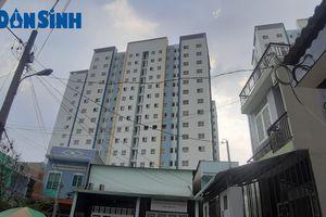 TP. Hồ Chí Minh: Nhu cầu về nhà ở xã hội cho người dân chưa được đáp ứng