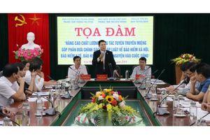 Yên Bái: Tọa đàm nâng cao chất lượng công tác tuyên truyền miệng về BHXH, BHYT